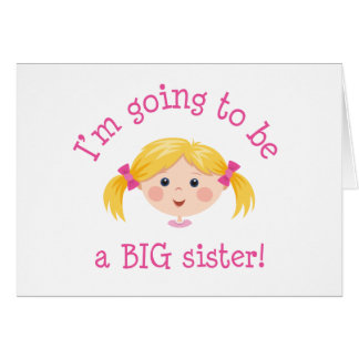Im going to be a big sister - blond hair greeting card