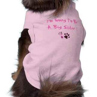 I'm Going To Be A Big Sister ! Sleeveless Dog Shirt