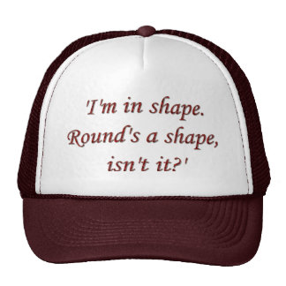 Im In Shape Cap