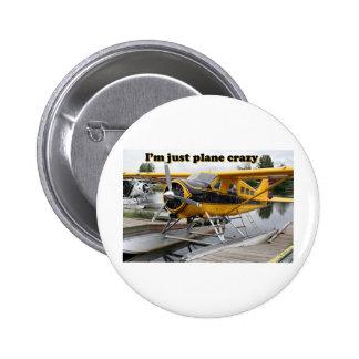 I'm just plane crazy: float plane 6 cm round badge