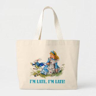 I'M LATE, I'M LATE! FOR A VERY IMPORTANT DATE! JUMBO TOTE BAG