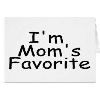 I'm Mom's Favorite Greeting Card