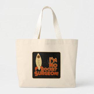 Im No Rocket Surgeon! Jumbo Tote Bag