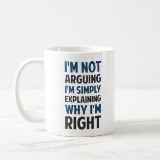 I'm Not Arguing I'm Explaining Basic White Mug