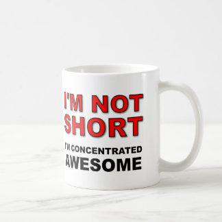 I'm Not Short I'm Concentrated Awesome Funny Basic White Mug