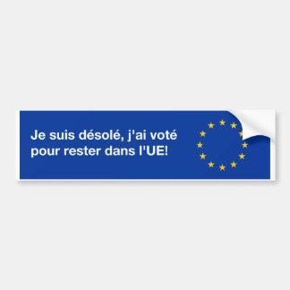 'I'm sorry EU' bumper sticker in French