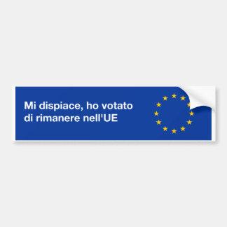'I'm sorry EU' bumper sticker in Italian