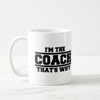 I'm The Coach That's Why Basic White Mug