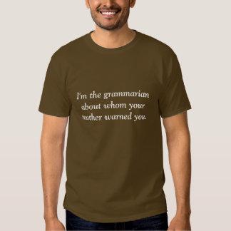 I'm The Grammarian Tshirts