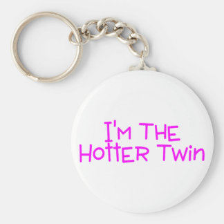Im The Hotter Twin Basic Round Button Key Ring