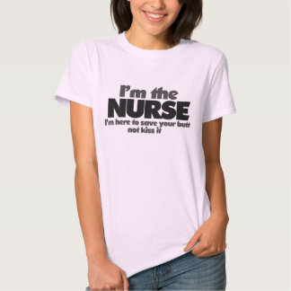 I'm the Nurse Shirt