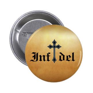 Infidel 6 Cm Round Badge