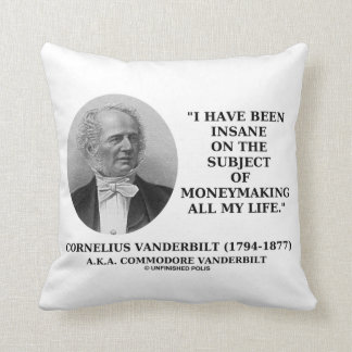 Insane On The Subject Of Moneymaking Quote Cushions