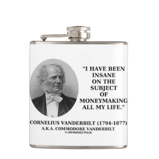 Insane On The Subject Of Moneymaking Quote Flasks