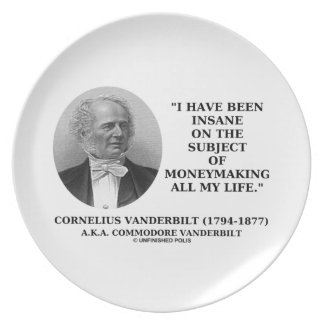 Insane On The Subject Of Moneymaking Quote Party Plate
