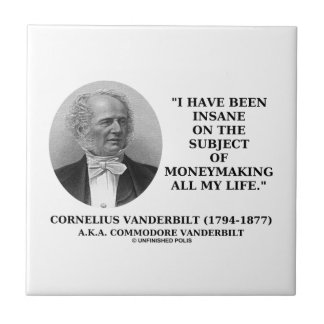 Insane On The Subject Of Moneymaking Quote Small Square Tile