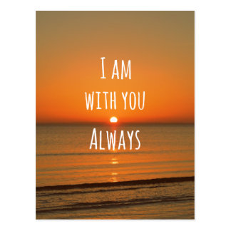 Inspirational God Quote: Bible Verse I am With You Postcard
