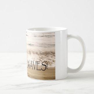 Inspirational Mug - Go Make Waves!