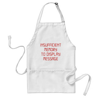 Insufficient Memory To Display Message Standard Apron