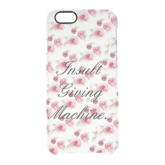 Insult Giving Machine Clear iPhone 6/6S Case