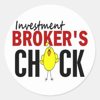 INVESTMENT BROKER'S CHICK ROUND STICKER