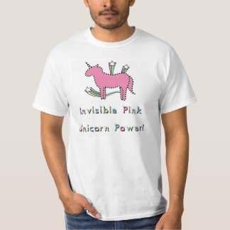 Invisible Pink Unicorn Power! T-shirt