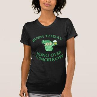 Irish Today Hung Over Tomorrow T-shirt