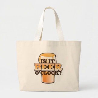 Is it BEER o'clock time related alcohol design Jumbo Tote Bag