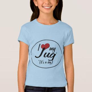 It's a Dog! I Love My Jug Tee Shirt