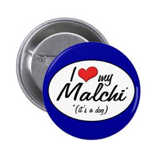 It's a Dog! I Love My Malchi 6 Cm Round Badge