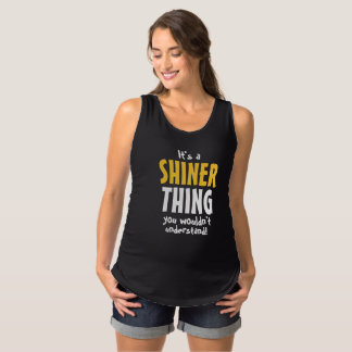 It's a Shiner thing you wouldn't understand T Shirt