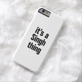 its a singh thing barely there iPhone 6 case