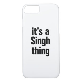 its a singh thing iPhone 7 case
