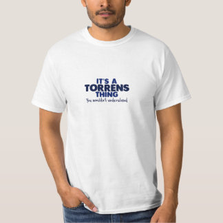 It's a Torrens Thing Surname T-Shirt