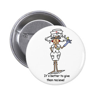 It's better to give than recieve! 6 cm round badge