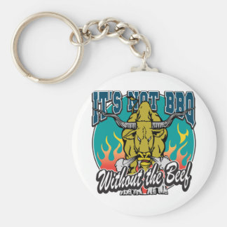 It's Not BBQ Without Beef Basic Round Button Key Ring
