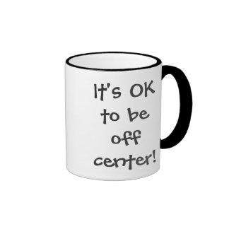 It's OK to be off center! Ringer Mug