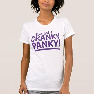 I've got a cranky panky tshirts
