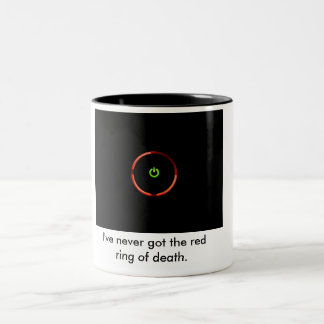 I've never got the red ring of death. Two-Tone mug