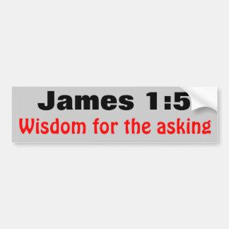James 1:5 Wisdom For the Asking Bumper Sticker