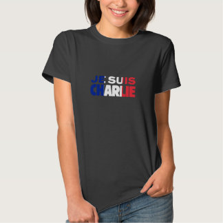 Je Suis Charlie -I am Charlie- Tri-Color of France Tshirts