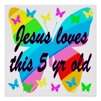 JESUS LOVES THIS 5 YR OLD BUTTERFLY DESIGN POSTER