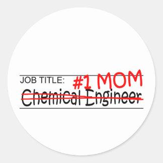 Job Mom Chem Eng Round Sticker