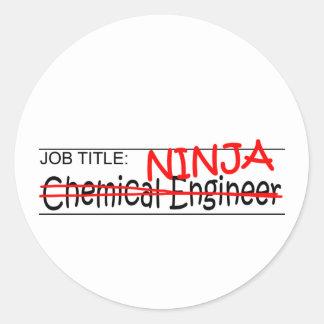 Job Title Ninja Chem Eng Round Sticker
