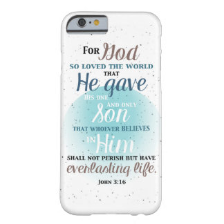John 3:16 For God so Loved the World iPhone 6 Case