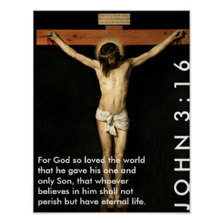 John 3:16 - For God so loved the world... Poster
