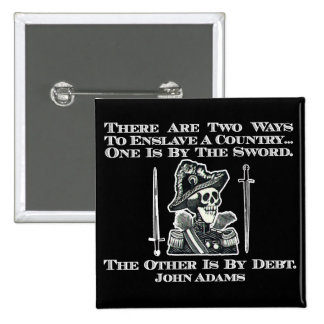 John Adams on Swords and Debt 15 Cm Square Badge