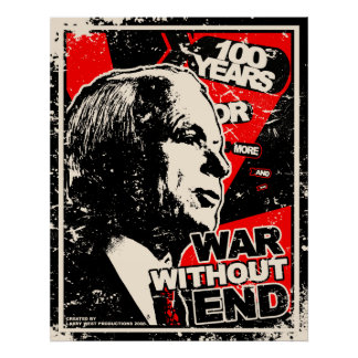John McCain: War Without End Distressed Poster