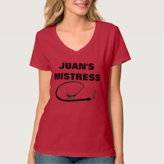 JUAN'S MISTRESS SHIRTS