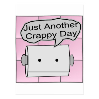 Just Another Crappy Day Postcard
